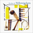 YELLOWJACKETS The Best Of Yellowjackets album cover