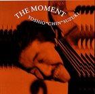 YOSHIO SUZUKI The Moment album cover