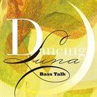 YOSHIO SUZUKI Yoshio Suzuki Bass Talk : Dancing Luna album cover