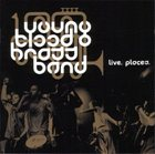 YOUNGBLOOD BRASS BAND Live. Places. album cover