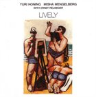 YURI HONING Lively (with Misha Mengelberg  and Ernst Reijseger) album cover
