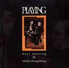 YURI HONING Playing (with Misha Mengelberg) album cover