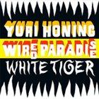 YURI HONING WIRED PARADISE White Tiger album cover