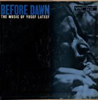 YUSEF LATEEF Before Dawn: The Music Of Yusef Lateef album cover