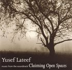 YUSEF LATEEF Claiming Open Spaces (OST) album cover