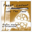 YUSEF LATEEF Like the Dust album cover