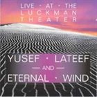 YUSEF LATEEF Live at the Luckman Theater album cover