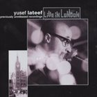 YUSEF LATEEF Live in London album cover