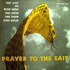 YUSEF LATEEF Prayer to the East album cover