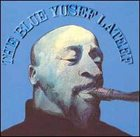 YUSEF LATEEF — The Blue Yusef Lateef album cover