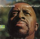 YUSEF LATEEF The Complete Yusef Lateef album cover