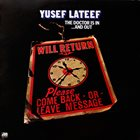 YUSEF LATEEF The Doctor Is In ...And Out album cover