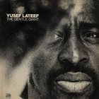 YUSEF LATEEF The Gentle Giant album cover