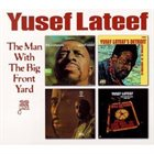 YUSEF LATEEF The Man With the Big Front Yard album cover