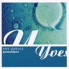 YVES LÉVEILLÉ Quantique album cover