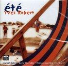 YVES ROBERT Été album cover