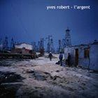 YVES ROBERT L'Argent album cover