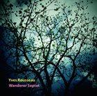 YVES ROUSSEAU Wanderer Septet album cover