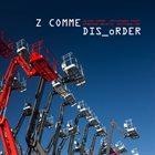 Z COMME DIS_oRDER album cover