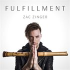 ZAC ZINGER Fulfillment album cover
