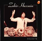 ZAKIR HUSSAIN Selects album cover