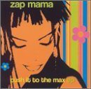 ZAP MAMA Push It to the Max EP album cover