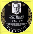 ZIGGY ELMAN Ziggy Elman And His Orchestra - 1938-1939 album cover