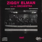ZIGGY ELMAN Ziggy Elman & His Orchestra:1947 album cover