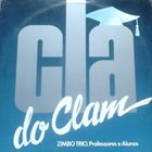 ZIMBO TRIO Clã Do Clam album cover