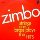 ZIMBO TRIO Strings And Brass Plays The Hits (aka Madalena) album cover