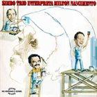 ZIMBO TRIO Zimbo Trio Interpreta Milton Nascimento album cover