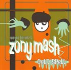 ZONY MASH Wayne Horvitz & Zony Mash : Cold Spell album cover