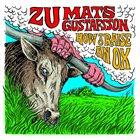 ZU Zu / Mats Gustafsson  :  How To Raise An Ox album cover