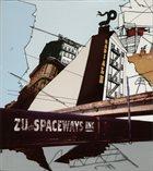 ZU Zu / Spaceways Inc. : Radiale album cover