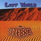 ZZEBRA Lost World album cover