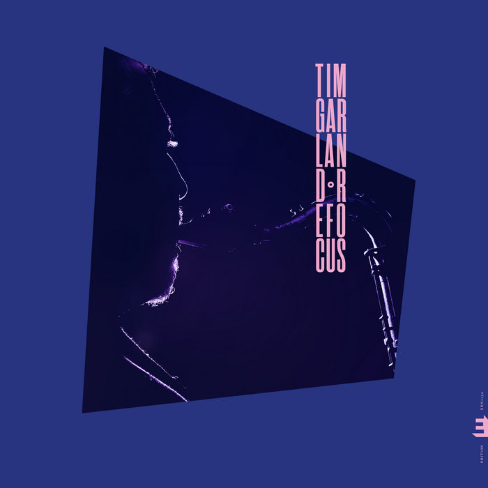 TIM GARLAND - ReFocus cover