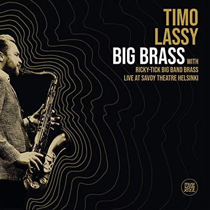 TIMO LASSY - Big Brass Live At Savoy Theatre Helsinki cover