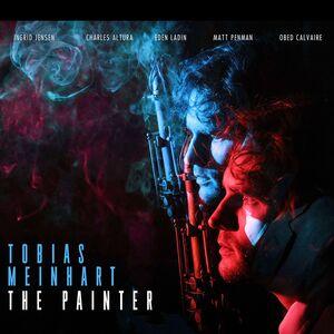 TOBIAS MEINHART - The Painter cover