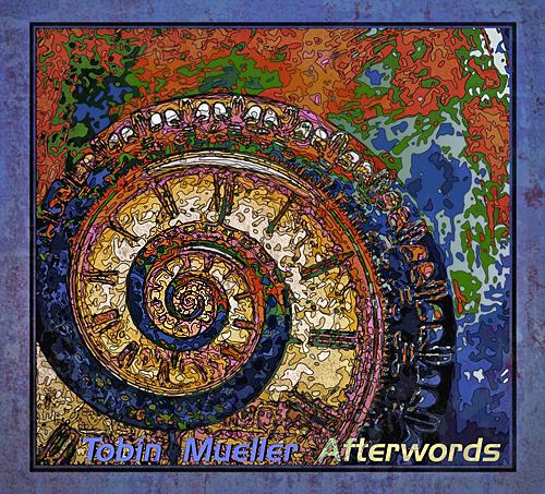 TOBIN JAMES MUELLER - Afterwords cover