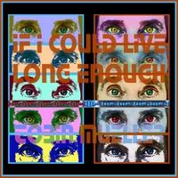 TOBIN JAMES MUELLER - If I Could Live Long Enough cover