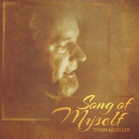 TOBIN JAMES MUELLER - Song of Myself cover