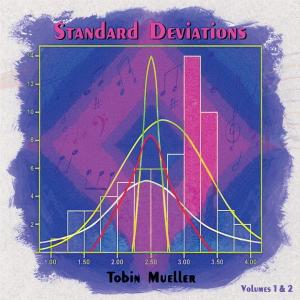 TOBIN JAMES MUELLER - Standard Deviations, Vols. 1 & 2 cover