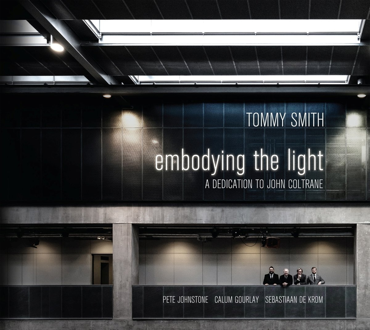 TOMMY SMITH - Embodying The Light : Dedication to John Coltrane cover