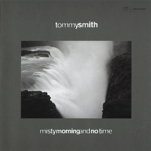 TOMMY SMITH - Misty Morning and No Time cover