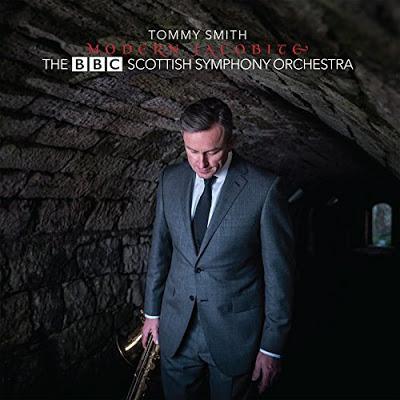 TOMMY SMITH - Tommy Smith & The BBC Scottish Symphony Orchestra : Modern Jacobite cover