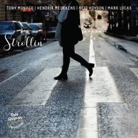 TONY MONACO - Monaco, Meurkens, Hoyson, Lucas : Strollin cover