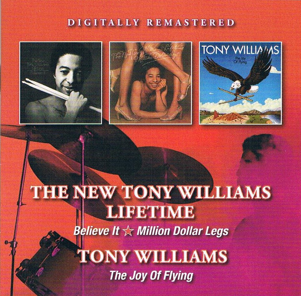 TONY WILLIAMS - Believe It - Million Dollar Legs - The Joy Of Flying cover