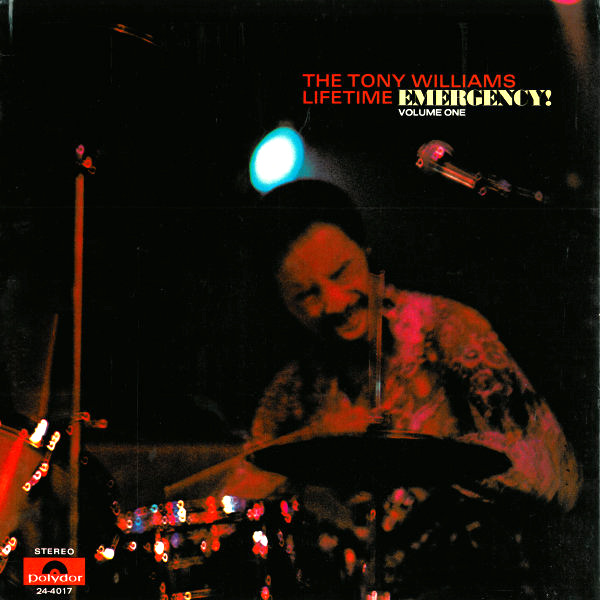 TONY WILLIAMS - The Tony Williams Lifetime ‎: Emergency! Volume One cover