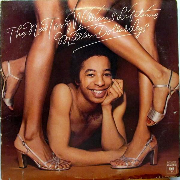 TONY WILLIAMS - The New Tony Williams Lifetime : Million Dollar Legs cover