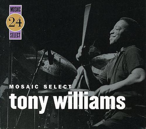 TONY WILLIAMS - Mosaic Select 24 cover